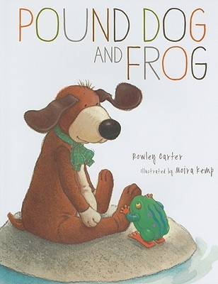 Pound Dog and Frog by Rowley Carter