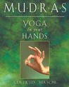 Mudras - Yoga in Your Hands
