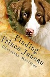 Finding Prince Juneau