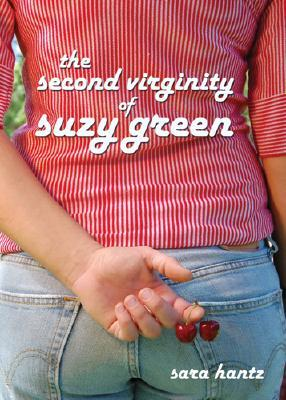 The Second Virginity of Suzy Green by Sara Hantz