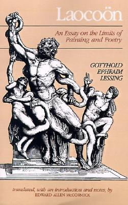 laocoon an essay on the limits of painting and poetry Leonardo da vinci's written observations about painting rank among the most remarkable from any era never edited by the author himself into a single coherent book.