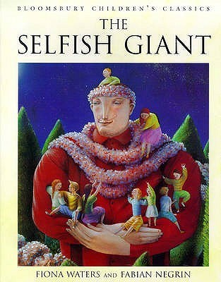 The Selfish Giant (Bloomsbury Children's Classics)