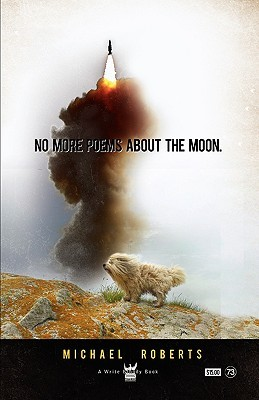 No More Poems about the Moon by Michael Roberts