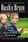 Bush's Brain: How...