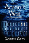Aaron's Wait (Elliott Smith #2)