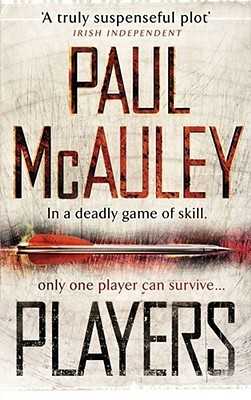 Players by Paul J. McAuley