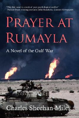 Prayer at Rumayla: A Novel of the Gulf War