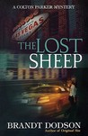 The Lost Sheep: A Colton Parker Mystery
