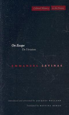 On Escape by Emmanuel Levinas