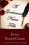 A Gentleman Never Tells (Wetherby Brides, #1)