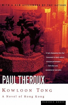 Kowloon Tong by Paul Theroux