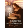 The Keeper Of Moon Haven