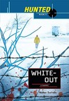 Whiteout (Hunted, #3)