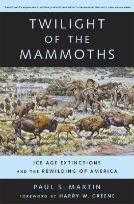 Download online Twilight of the Mammoths: Ice Age Extinctions and the Rewilding of America PDB