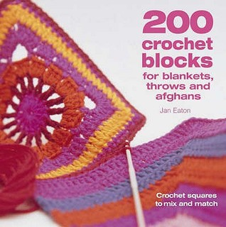 Download free 200 Crochet Blocks For Blankets, Throws And Afghans DJVU by Jan Eaton