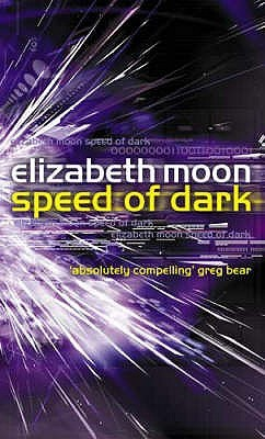 Speed Of Dark by Elizabeth Moon