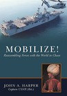 Mobilize!: Reassembling Forces with the World in Chaos