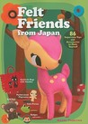 Felt Friends from Japan by Naomi Tabatha