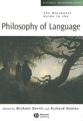 The Blackwell Guide to Philosophy of Language