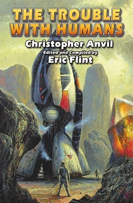 The Trouble with Humans by Christopher Anvil