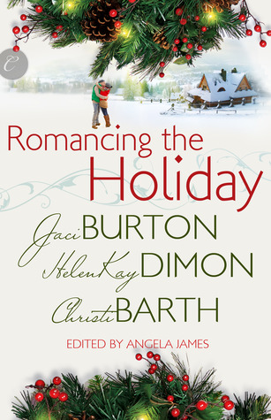Post Thumbnail of Review: Romancing the Holiday by Jaci Burton, HelenKay Dimon and Christi Barth