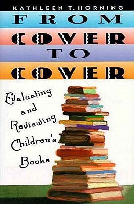 From Cover to Cover by Kathleen T. Horning
