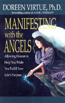Manifesting with the Angels by Doreen Virtue