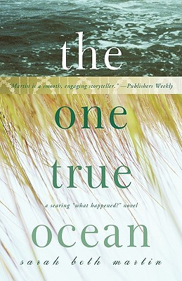 The One True Ocean by Sarah Beth Martin