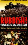 Rubbish! by William L. Rathje