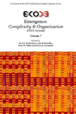 Emergence: Complexity & Organization 2005 Annual