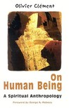 On Human Being: Spiritual Anthropology