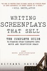 Writing Screenplays That Sell: The Complete Guide to Turning Movie and Television Concepts into Development Deals