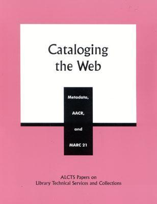 Cataloging the Web by Wayne Jones