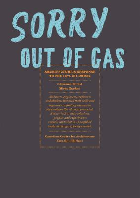 Sorry, Out of Gas by Giovanna Borasi