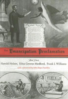 The Emancipation Proclamation by Harold Holzer