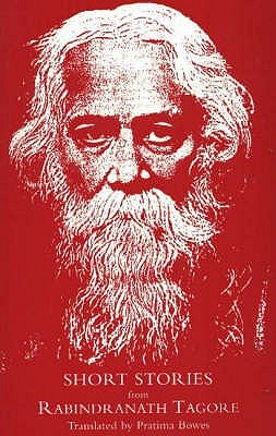 Short Stories From Rabindranath Tagore by Rabindranath Tagore