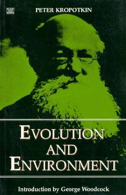 Evolution and Environment by Pyotr Kropotkin