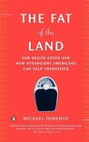 The Fat of the Land: The Obesity Epidemic and How Overweight Americans Can Help Themselves