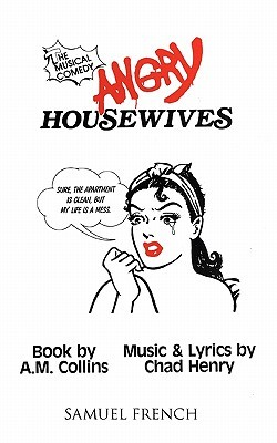 Angry Housewives by A.M. Collins
