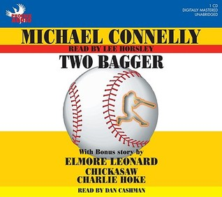 Two Bagger / Chickasaw Charlie Hoke by Michael Connelly