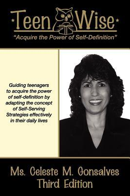 Teen Wise: Third Edition Publisher: Cmg Publishing, LLC (September, 2011)