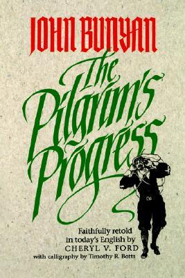The Pilgrim's Progress by Cheryl Ford