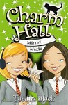 Mirror Magic (Charm Hall, #6)