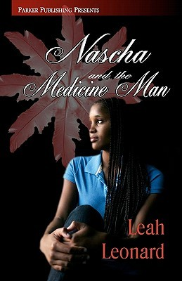 Nascha and the Medicine Man: Book One: Return of the Chindi
