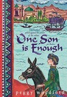 One Son Is Enough