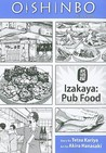 Oishinbo, Volume 7 - Izakaya: Pub Food