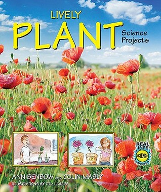 Lively Plant Science Projects by Ann Benbow