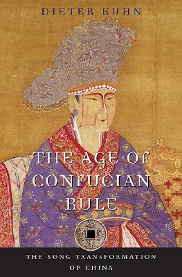The Age of Confucian Rule: The Song Transformation of China
