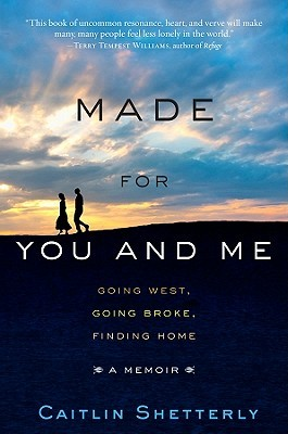 Made for You and Me by Caitlin Shetterly
