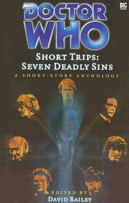Short Trips: Seven Deadly Sins (Doctor Who Short Trips Anthology Series)